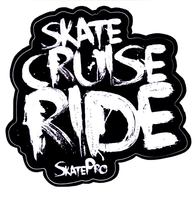 Skate Cruise Ride Wit Sticker